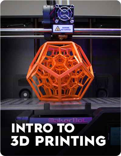 Intro to 3D printing